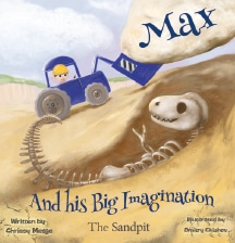 MAX AND HIS BIG IMAGINATION: THE SANDPIT, BY CHRISSY METGE