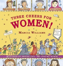 Three cheers for women by Marcia Williams