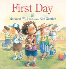 First day by Margaret Wild