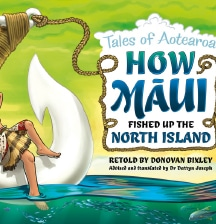 How Maui Fished up the North Island retold by Donovan Bixley