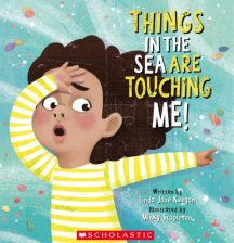 Things in the sea are touching me! By Linda Jane Keegan and Minky Stapleton