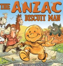 The Anzac Biscuit Man by Peter Millett and Shaun Yeo