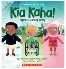 Kia Kaha by June Pitman-Hayes, Minky Stapleton, and Ngaere Roberts