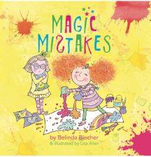 Magic Mistakes by Belinda Blecher and Lisa Allen