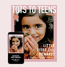 Free Access to TOTS TO TEENS interactive magazine